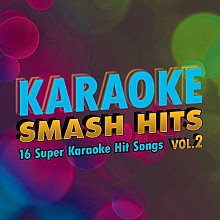 Karaoke Music Smash Hits Vol. 2 (digital download)