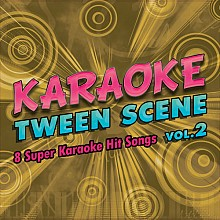 Karaoke Music Tween Scene Vol. 2 (digital download)